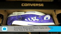 Converse Redesigns Chuck Taylor All Stars for the First Time in 98 Years