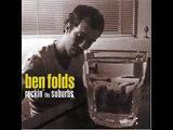 Fired- Ben Folds