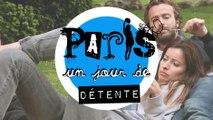 PARIS, un jour de détente S1-EP06