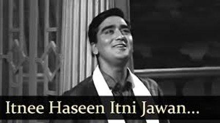 Itnee Haseen Itni Jawan - Aaj Aur Kal || Mohmmad Rafi || Hit Classic Song
