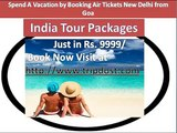 Holiday Tour Packages India, Book Vacation Packages Online, Cheap India Holiday Tour Packages