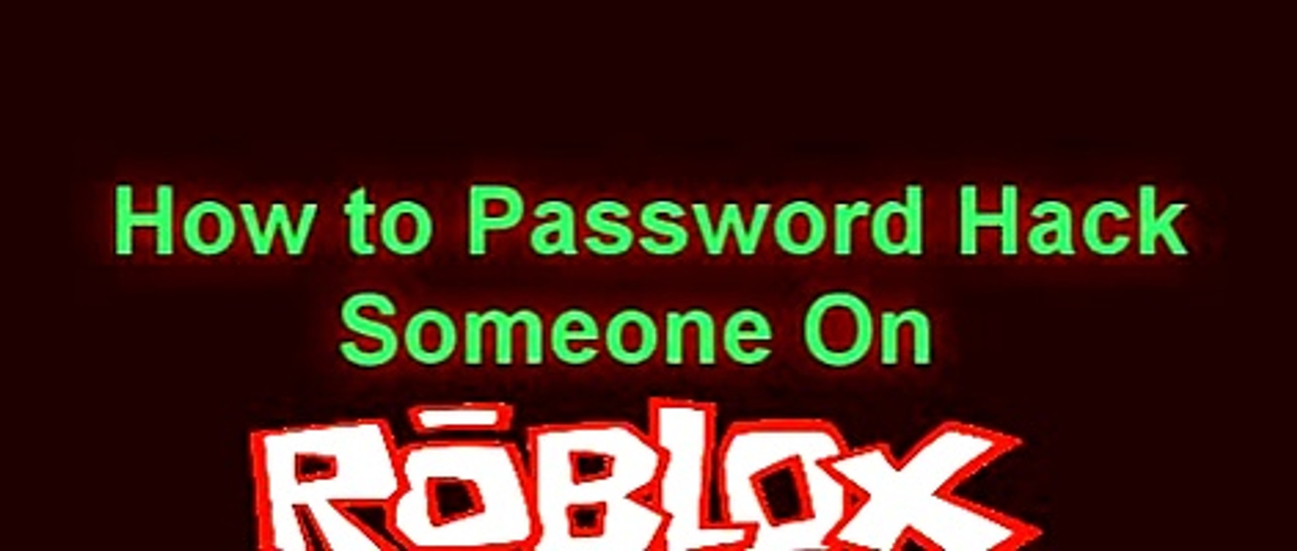 How To Password Guess Hack Someone On Roblox Video Dailymotion