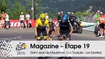 Magazine - 2012, La Toussuire - Étape 19 (Saint-Jean-de-Maurienne > La Toussuire - Les Sybelles) - Tour de France 2015