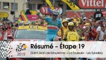 Résumé - Étape 19 (Saint-Jean-de-Maurienne > La Toussuire - Les Sybelles) - Tour de France 2015