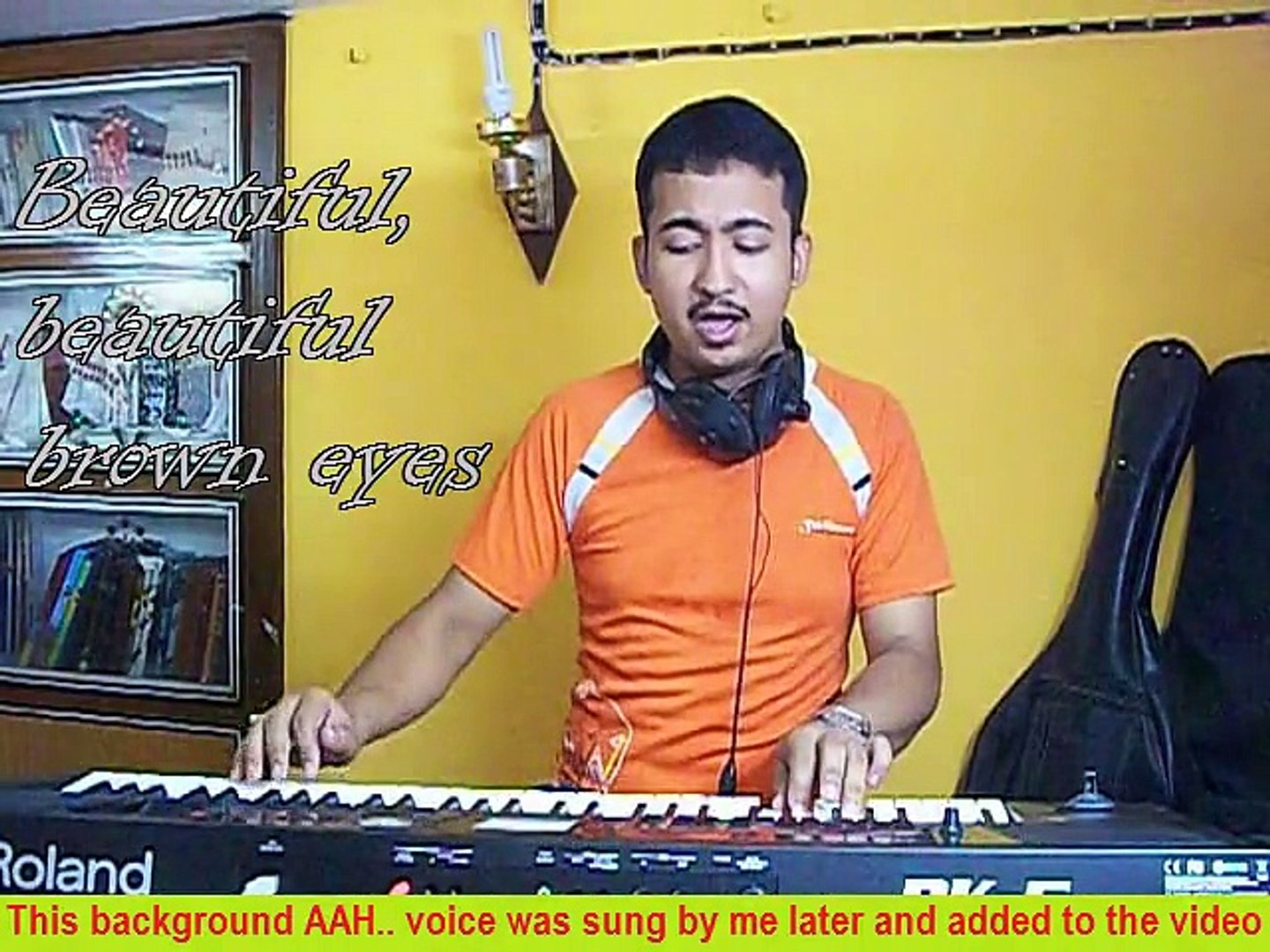 Beautiful Beautiful Brown Eyes ( American Folk ) ~ Vocal & Synthesizer ~ Solo Performance ~ One