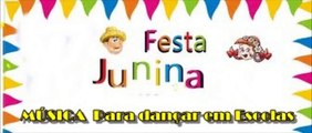MÚSICA DE FESTA JUNINA PARA DANÇAR EM ESCOLAS - POUT POURRI