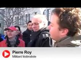 Fédéraliste enragé: Pierre Roy perd les pédales