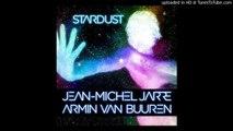 Jean-Michel Jarre & Armin Van Buuren - Stardust (Armin Van Buuren Remix) [Tomorrowland 2015 Rip]