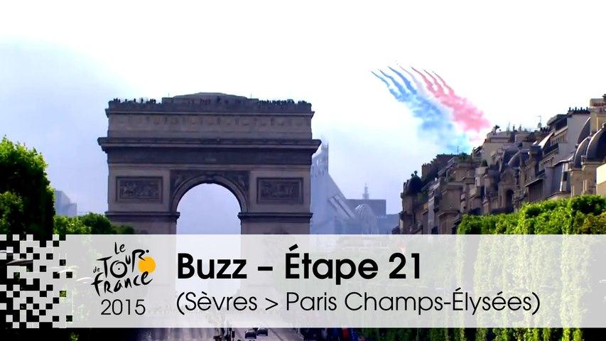 Buzz du jour / Buzz of the day  - Étape 21 (Sèvres - Grand Paris Seine Ouest > Paris Champs-Élysées) - Tour de France 2015
