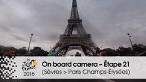 Caméra Embarquée / Onboard camera - Étape 21 (Sèvres - Grand Paris Seine Ouest  Paris Champs-Élysées) - Tour de France 2015