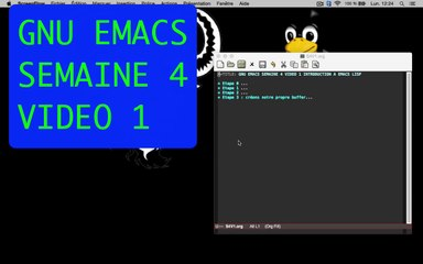 GNU EMACS SEMAINE 4 VIDEO 1