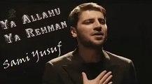 Sami Yusuf feat Yusuf Labib - Ya Allahu Ya Rahman | سامي يوسف - يا الله يا رحمان