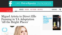 Miguel Arteta to Direct Elle Fanning in YA Adaptation 'All the Bright Places'