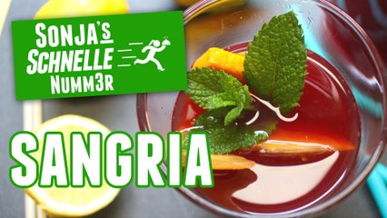Sangria - Rezept (Sonja's Schnelle Nummer #73)