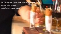 La Cucharita Tapas Bar - Miraflores, Lima, Perú