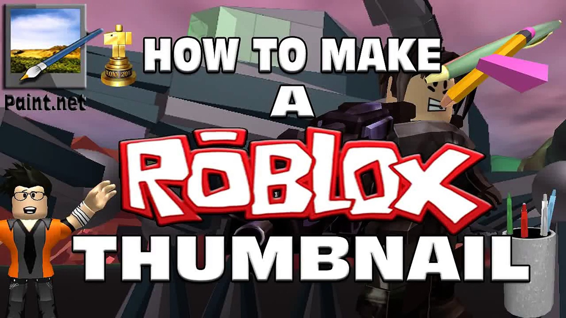 How To Make Roblox Thumbnails For Youtube How To Make A Roblox Thumbnail In Paint Net Roblox Video Tutorials Video Dailymotion