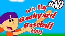 Let's Play Backyard Baseball 2001 (With Commentary!) Pt. 19- OH BABY