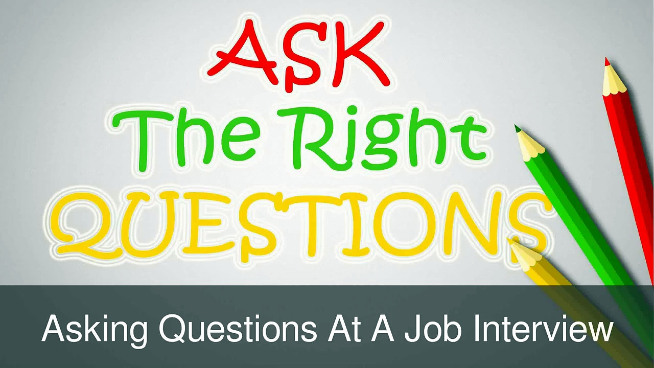 Tips When Asking Questions During a Job Interview