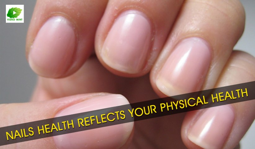 Nails Health Reflects Your Physical Health | Best Health Tips | Educational Videos
