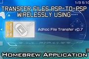 [PSP] How to TRANSFER Files from PSP to PSP wirelessly - Adhoc File Tranfer v0.7 - CFW PSP