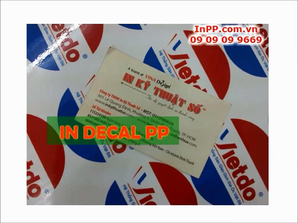 In decal PP giá rẻ, in decal nhựa dán, in decal giấy giá rẻ, uy tín, chuyên nghiệp tại TPHCM (1)