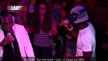 Black M - Sur ma route - Live - C'Cauet sur NRJ