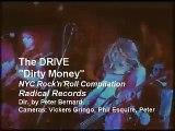 "The Drive-- ""Dirty Money"" Directed by Peter Bernard"