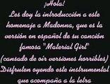 Material Girl en español ~ Chica Material ~ [Homenaje a Madonna]