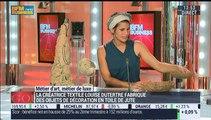 Métiers d'art, Métiers de luxe: Créatrice de textile, Louise Dutertre - 29/07