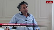 """Gilles-William Goldnadel : """"j'aimerais faire autre chose que de la polémique"""""""