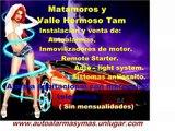 Matamoros y Valle Hermoso Tam Alarmas para auto y alarmas para habitacion