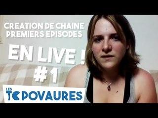 Création de la chaîne et premiers épisodes - En live #1