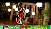 Tera Surroor - Remix Full Song _ Aap Kaa Surroor _ Himesh Reshammiya