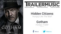 Gotham (Season 2) - Hungry Trailer Music #1 (Hidden Citizens - Hungry Like The Wolf)