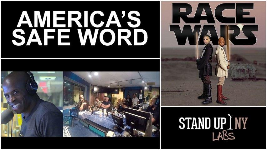 RACE WARS- America's Safe Word