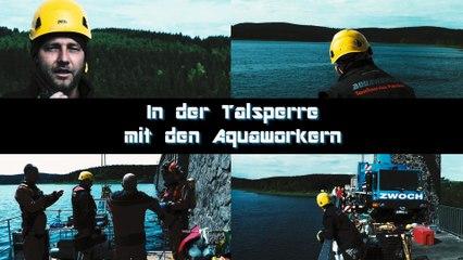 In der Talsperre mit den Aquaworkern (Teaser)
