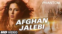 Afghan Jalebi (Ya Baba) HD Video Song - Phantom - Saif Ali Khan- Bhai Wah (Ya Baba)
