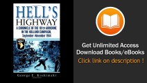 [Download PDF] Hells Highway A Chronicle of the 101st Airborne in the Holland Campaign September-November 1944