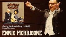 Ennio Morricone - Cartoni animati - Seq.1 - titoli - Cartoni Animati (1998)