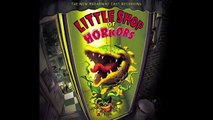 Little Shop of Horrors - Suddenly Seymour