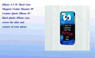 iPhone 4 5 5C Hard Case  Muppets Cookie Monster 99