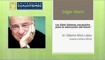 Los Siete Saberes necesarios para la educación del futuro. Edgar Morin