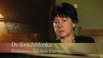Epigenetics in Evolution with Dr Eva Jablonka