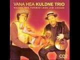 Kuldne Trio-Hullaa - tralla
