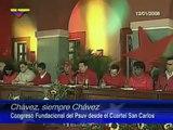 Chávez, Siempre Chávez(12.01.08): Instalación del Congreso PSUV en el cuartel San Carlos, Caracas