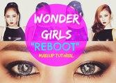 Wonder Girls (원더걸스) Reboot Album Makeup Tutorial