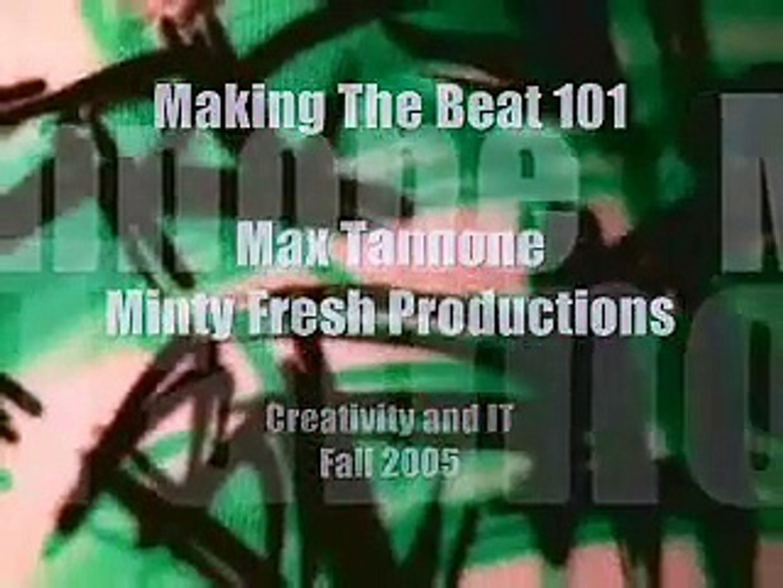 Minty Fresh Beats - Making The Beat