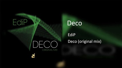 EdiP - Deco ( Original Mix )