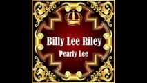 Billy Lee Riley - Pearly Lee - 1957