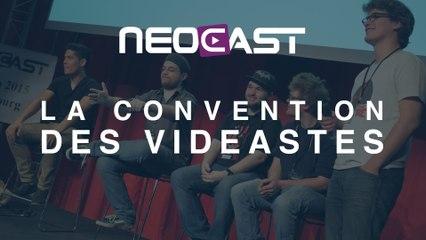 Reportage | Neocast La Convention des videastes